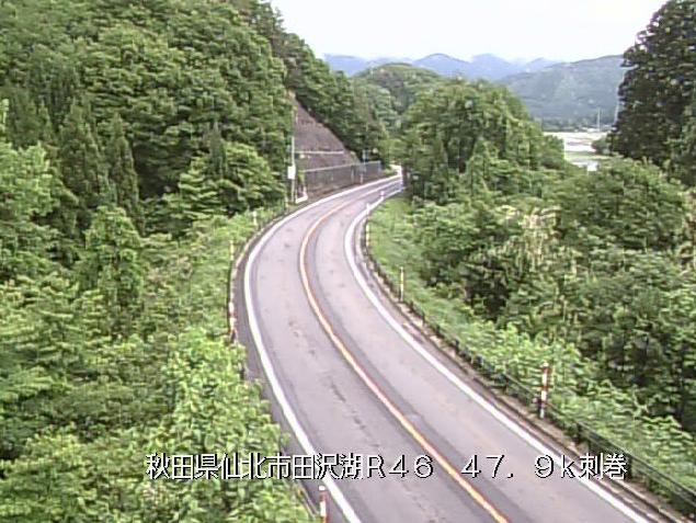 刺巻から国道46号が見えるライブカメラ。