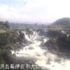 川内川曽木の滝ライブカメラ(鹿児島県伊佐市大口)